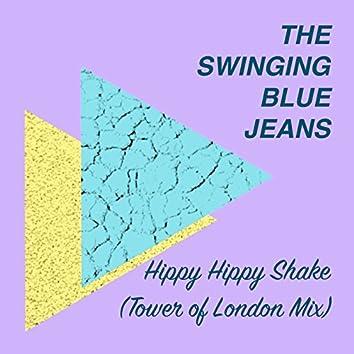 Hippy Hippy Shake (Tower of London Mix)