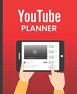 YouTube Planner: YouTube Content Organizer Notebook Perfect Gift For YouTubers & Video Creators