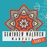 Senioren Malbuch Mandala Band 2: Dicker Malblock für Rentner zum malen und entspannen I mit über 40 extra großen Motiven