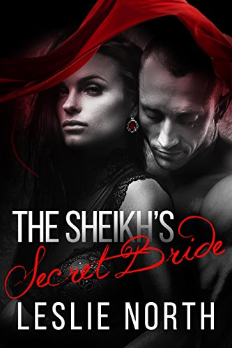The Sheikh's Secret Bride (The Adjalane Sheikhs Series Book 1)