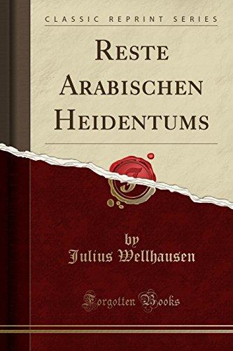 Reste Arabischen Heidentums (Classic Reprint)