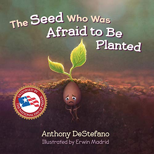 The Seed Who Was Afraid to Be Planted cover art