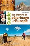 Guide des chemins de pélerinage d'Europe
