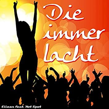 Die immer lacht (feat. Hot Spot)