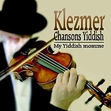 Chansons Yiddish: My Yiddish Momme by Sophie Tucker (2008-01-01)