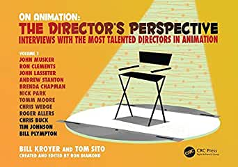 On Animation: The Director's Perspective Vol 1 from CRC Press