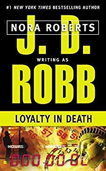 Mass Market Paperback Loyalty in Death Book