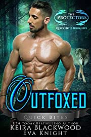 Outfoxed: A Werewolf and Raven Shifter Romance (The Protectors Quick Bites Book 5)