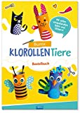 Trötsch Bastelbuch Bunte Klorollen Tiere Toilettenpapier Klopapier: 4 Bastelbögen mit 2 Stickerseiten (Beschäftigungsbücher / Beschäftigung)
