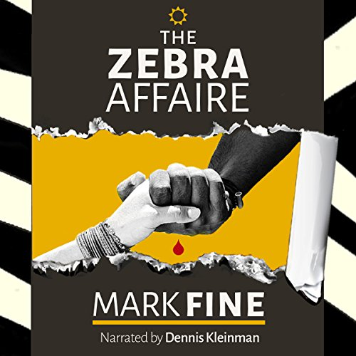 The Zebra Affaire Audiobook By Mark Fine cover art