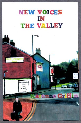 New Voices in the Valley (Book  1 of The Valleys series) by [Karenne Griffin]