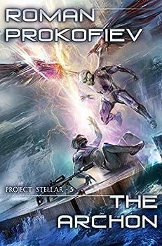 The Archon  Project Stellar Book 5   LitRPG Series