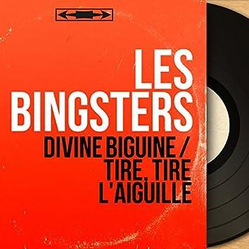 Divine biguine / Tire, tire l'aiguille (feat. Philippe-Gérard Et Son Orchestre) [Mono version]