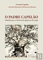 O Padre Capelão (Portuguese Edition)