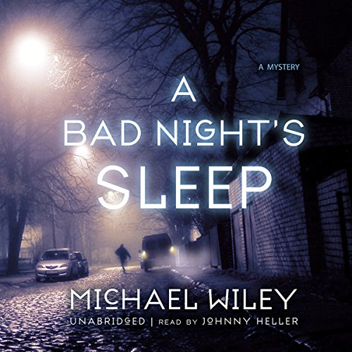A Bad Night's Sleep audiobook cover art
