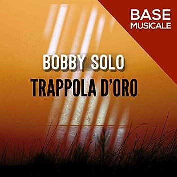 TRAPPOLA D'ORO (BASE MUSICALE)