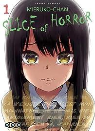 Mieruko-chan, slice of horror, tome 1 par Izumi Tomoki