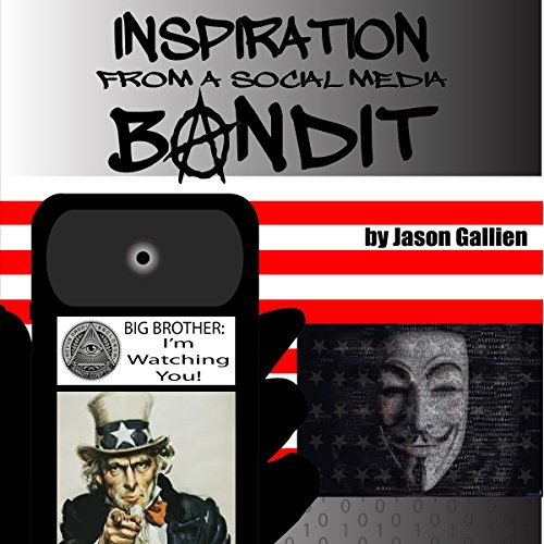 Inspiration From a Social Media Bandit audiobook cover art