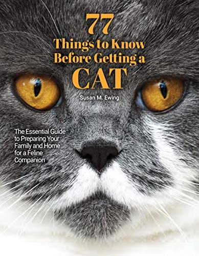 77 Things to Know Before Getting a Cat The Essential Guide to Preparing Your Family and Home product image
