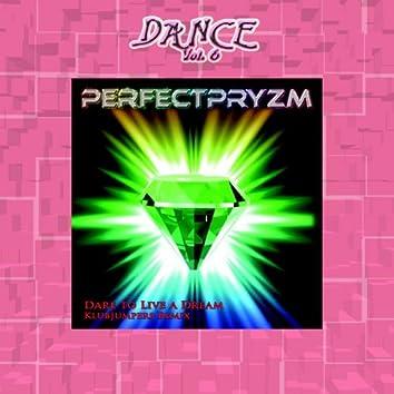 Dance Vol. 6: Dare to Live a Dream - KlubJumpers Remix