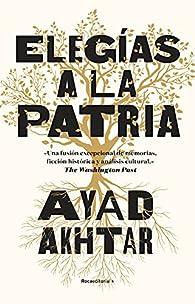 Elegías a la patria par Ayad Akhtar