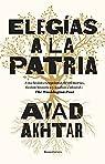 Elegías a la patria par Akhtar