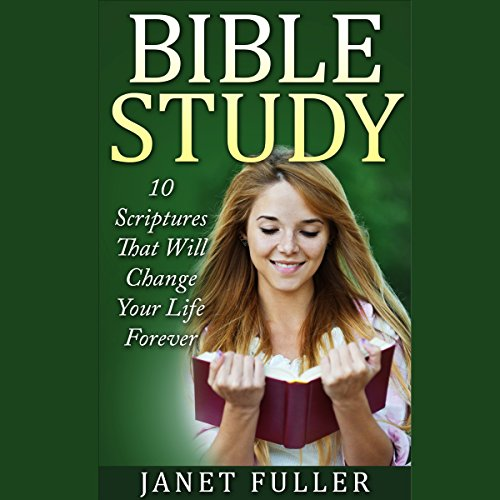 10 Scriptures in the Bible That Will Change Your Life Forever audiobook cover art