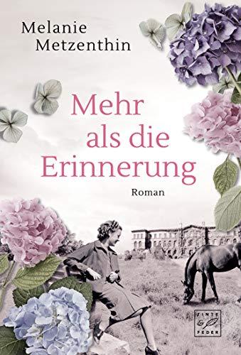 Mehr als die Erinnerung (Gut Mohlenberg, Band 1)