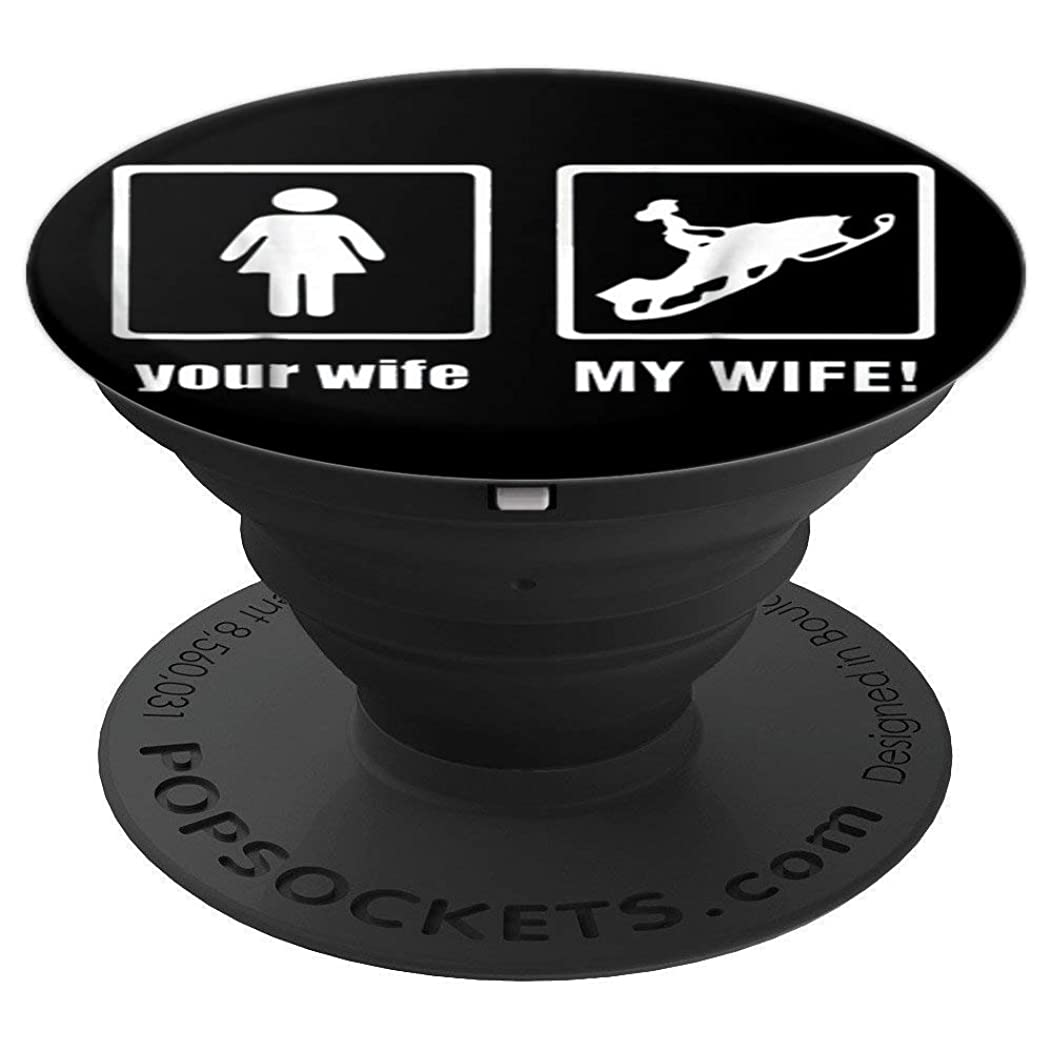 Your Wife My Wife Snowmobile Tee shirt - PopSockets Grip and Stand for Phones and Tablets