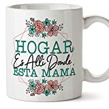 MUGFFINS Tazas para Mamá –'Hogar Mamá (Modelo 4) – Regalos para el día de la Madre/Desayunos originales