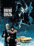 Intégrale Bruno Brazil - Tome 1 - Intégrale Bruno Brazil