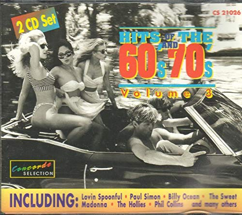 Hits Of The 60s And 70s Vol. 3 (Double-CD feat. Lovin Spoonful, Paul Simon, Billy Ocean, The Sweet a.m.o.)