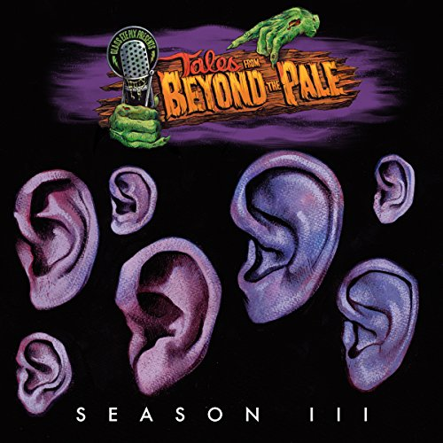 Tales from Beyond the Pale: Season 3                   By:                                                                                                                                 Glenn McQuaid,                                                                                        Stuart Gordon,                                                                                        Eric Red,                   and others                          Narrated by:                                                                                                                                 Larry Fessenden,                                                                                        Glenn McQuaid,                                                                                        Dominic Monaghan,                   and others                 Length: 5 hrs and 39 mins     5 ratings     Overall 4.6