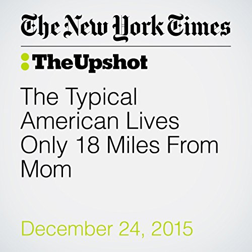 The Typical American Lives Only 18 Miles From Mom audiobook cover art