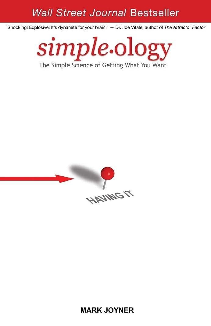 聖域耳肺Simpleology: The Simple Science of Getting What You Want