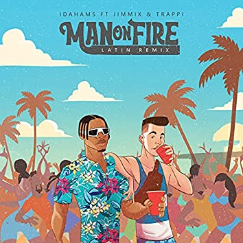 Man On Fire (Latin Remix)