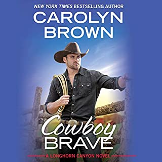 Cowboy Brave                   Written by:                                                                                                                                 Carolyn Brown                               Narrated by:                                                                                                                                 Chelsea Hatfield                      Length: 9 hrs     Not rated yet     Overall 0.0