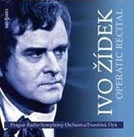 Ivo Zidek - Opera recital