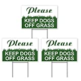 3 Keep Dogs Off Grass Signs - Keep Off Grass Sign - Keep Dogs Off Signs - Please Keep Off Grass Sign - Dog Off Lawn - Keep Off Sign - 6'X9' Plastic Coroplast Signs with Stakes - Stay Off Grass Signs
