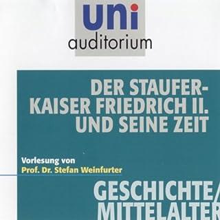 Der Stauferkaiser Friedrich II. und seine Zeit (Uni Auditorium) Titelbild