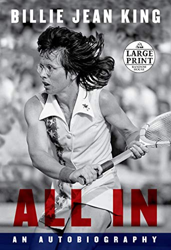 All In: An Autobiography (Random House Large Print)