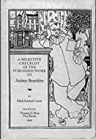 Selective Checklist of the Published Work of Aubrey Beardsley