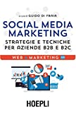 Social Media Marketing: Strategie e tecniche per aziende B2B...
