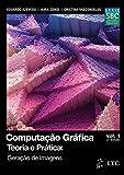 Computação gráfica: Teoria e prática: geração de imagens