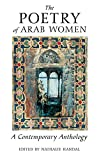 The Poetry of Arab Women: A Contemporary Anthology - Nathalie Handal