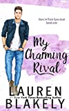 My Charming Rival (Stars In Their Eyes Duet Book 1) (English Edition)