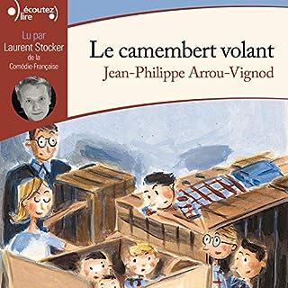 Le camembert volant     Histoires des Jean-Quelque-Chose 3              De :                                                                                                                                 Jean-Philippe Arrou-Vignod                               Lu par :                                                                                                                                 Laurent Stocker                      Durée : 2 h et 26 min     14 notations     Global 4,7