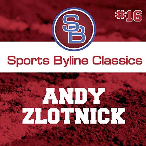 Sports Byline: Andy Zlotnick copertina