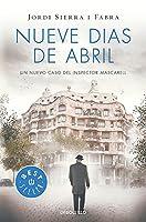 Nueve días de abril / Nine Days in April (Inspector Mascarell)