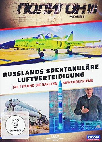 Russlands spektakuläre Luftverteidigung - JAK 130 und die Raketenabwehrsysteme - Polygon III